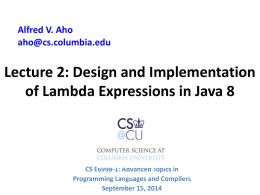 Design and Implementation of Lambdas in Java 8