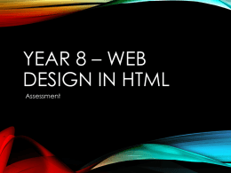 Year 8 – Web Design IN HTML -Assessment