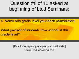 Question #8 of 10 asked at beginning of LtoJ