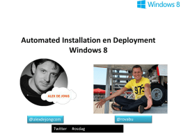 Windows 8 Deployment Tools – Alex de Jong en Roel van