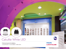 Lighting that boasts collaboration. Calculite * 4, 6, 7, 8*