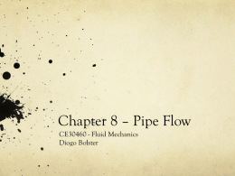 Chapter 8 * Pipe Flow