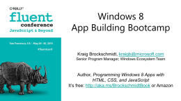 Windows 8 App Building Boot Camp Presentation