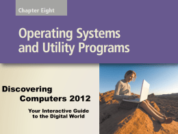 Chapter 8: Operating System and Utility Programs