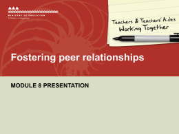 Module 8 Presentation Fostering peer relationships