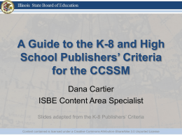 A Guide to the K-8 and High School Publishers* Criteria for the