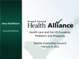 Seattle Economics Council February 8, 2012