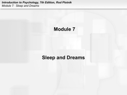 Introduction to Psychology, 7th Edition, Rod Plotnik Module 7