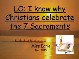 LO: I know about the 7 Sacraments