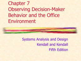 Chapter 7 Observing Decision-Maker Behavior And Office
