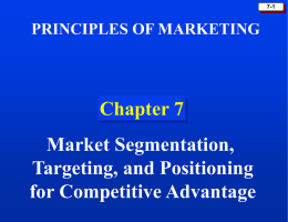 Segmentation,Targeting and Positioning(Chapter 7)