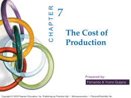 Chapter 7: The Cost of Production