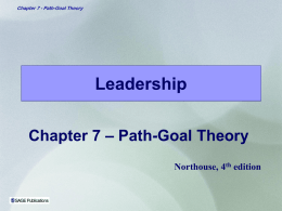 Northouse Chapter 7 Path-Goal Theory (p127-149)