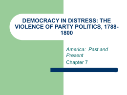 CHAPTER 7 DEMOCRACY IN DISTRESS: THE