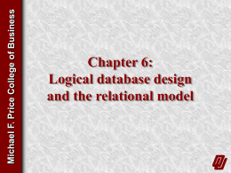 Chapter 6: Logical database design and the relational model