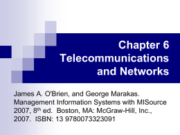 Chapter 6 Telecommunications and Networks