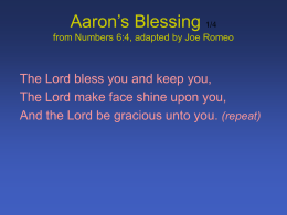 Aaron`s Blessing 1/4 from Numbers 6:4, adapted by Joe Romeo