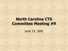North Carolina CTS Committee Meeting #6