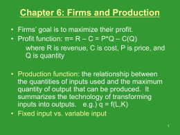 Review Chapter 6: Firms and Production