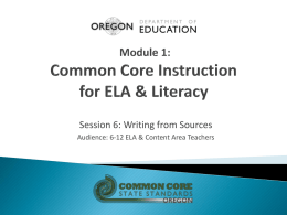 Module 1: Common Core Instruction for ELA & Literacy