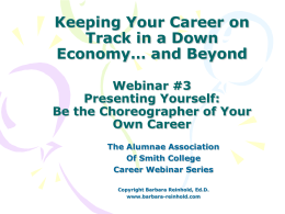 Smith Career Connector Webinar #3 Creating Your Campaign