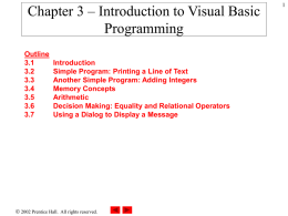 Chapter 3 – Introduction to Visual Basic Programming