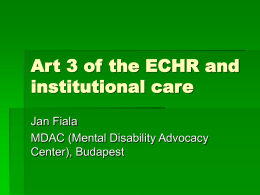 Art 3 of the ECHR and institutional care