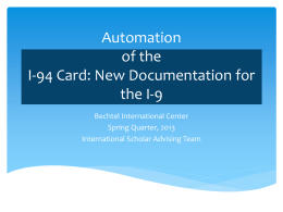Automation of the I-94 Card: New Documentation for the I-9