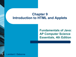 Chapter 9 Introduction to HTML and Applets