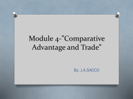 Module 4-*Comparative Advantage and Trade*