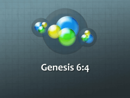 Genesis 6:4 - Holly Tree Chapel