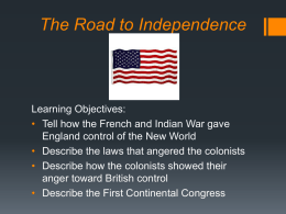 Chapter 4: The Road to Independence
