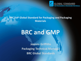 BRC/IoP Global Standard for Packaging and Packaging Materials