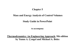 Chapter 5: Mass and Energy Analysis of Control Volumes