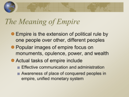 Ch. 5: Dawn of the Empires The Meaning of Empire