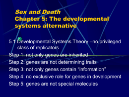 Sex and Death Chapter 5: The developmental systems alternative
