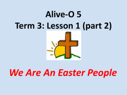 Alive-O 5 Term 3: Lesson 1 (part 2)