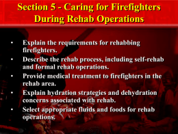Section 5 - Caring for Firefighters During Rehab Operations