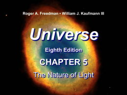 Universe 8th Ed. CHAPTER 5 Light