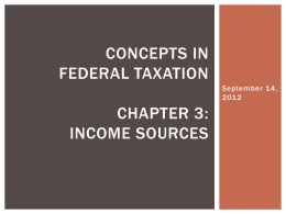 Concept in Federal Taxation Chapter 3: Income Sources