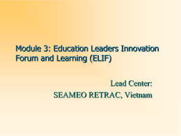 Module 3: Education Leaders Innovation Forum and Learning (ELIF)