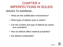 CHAPTER 4: IMPERFECTIONS IN SOLIDS