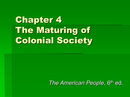 Chapter 4 The Maturing of Colonial Society