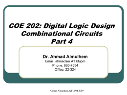COE 202: Digital Logic Design Combinational Circuits Part 4