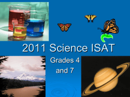 2011 Science ISAT Grades 4 and 7 - Illinois State Board of Education