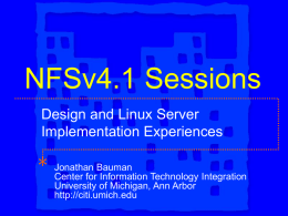 NFSv4.1 Sessions - Citi - University of Michigan