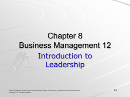 Chapter 8: Introduction to Leadership PPT