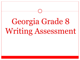 Georgia Grade 8 Writing Assessment All students