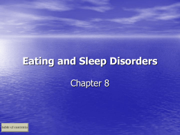 Durand and Barlow Chapter 8: Eating and Sleep Disorders - U