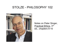 Notes on Singer, Practical Ethics, chapters 8-10
